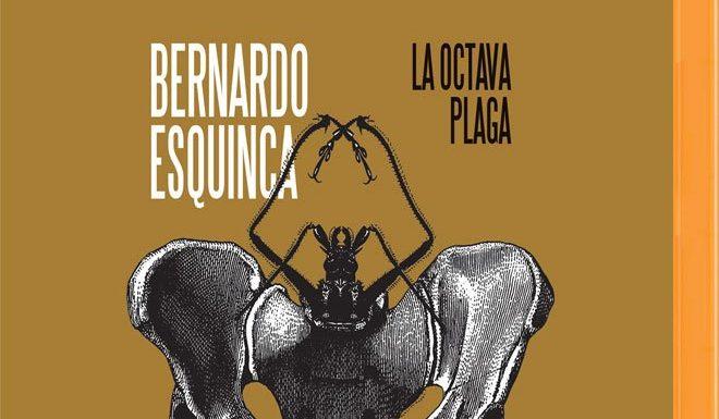 La octava plaga, por Bernardo Esquinca donde el misterio y la fantasía se vuelven profesión red es poder