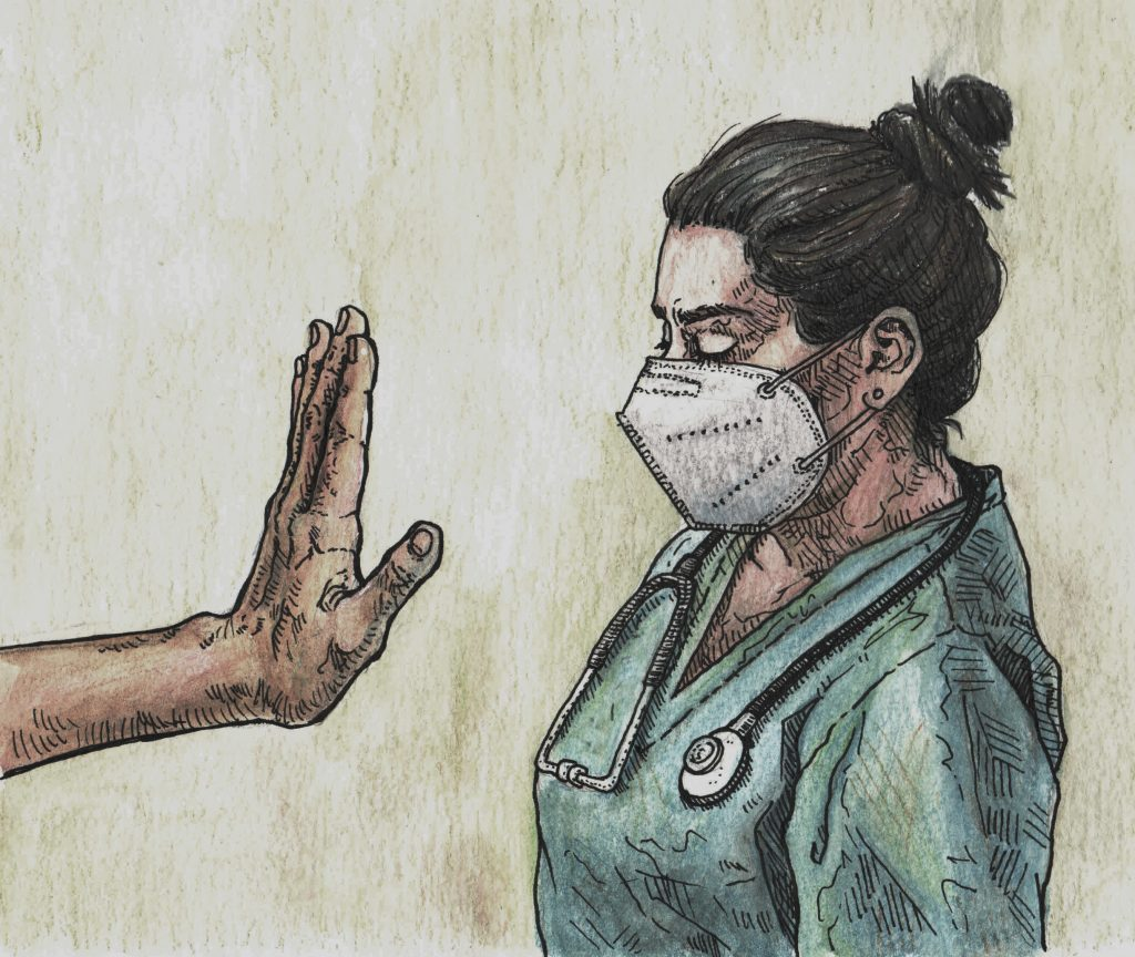 Rechazo y estigmatización a quienes dan la vida por las y los pacientes.